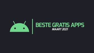Android Apps maart 2021