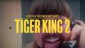 Tiger King 2 Netflix