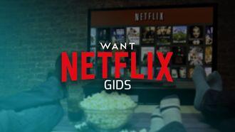WANT Netflix Gids